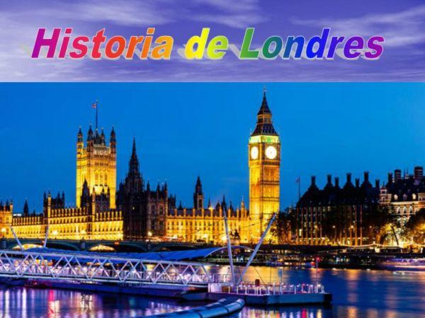 HISTORIA LONDRES